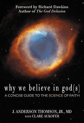 why-we-believe-in-god-s